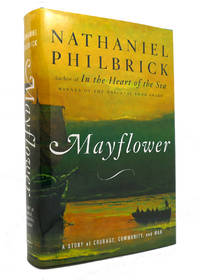 MAYFLOWER A Story of Courage  Community  and War