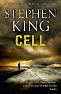 Cell by Stephen King - 2011-09-04