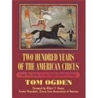 image of Two Hundred Years of the American Circus: From Aba-Daba to the Zoppe-Zavatta Troupe