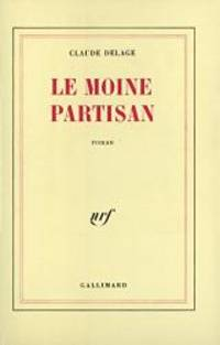 Le moine partisan: Roman (French Edition)