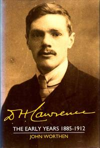 D. H. Lawrence : The Early Years 1885-1912