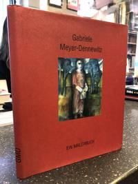 GABRIELE MEYER-DENNEWITZ: EIN MALERBUCH