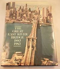 image of The Great East River Bridge 1883 1983