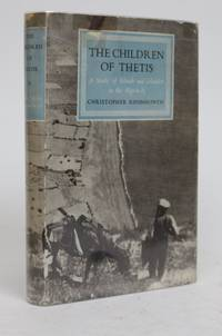 The Children of Thetis. a Study of Islands and Islanders in the Aegean by  Christopher Kininmonth - 1949 - from Minotavros Books and Biblio.com