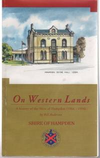 ON WESTERN LANDS A History of the Shire of Hampden (1964 - 1994)