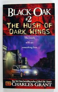 Black Oak #2, The Hush of Dark Wings
