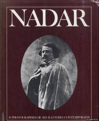 Nadar. 50 photographies de ses illustres contemporains