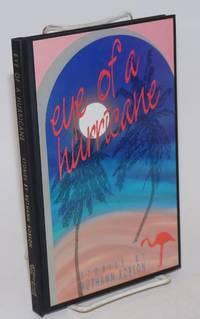 Eye of a Hurricane: stories