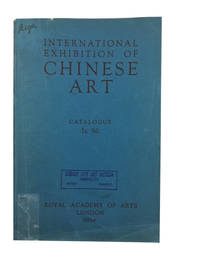 Catalogue Of The International Exhibition Of Chinese Art 1935-6 - Used Books