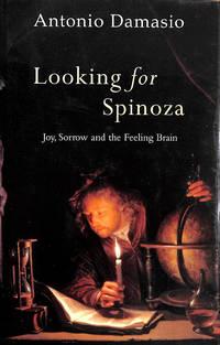 image of Looking for Spinoza: Joy,Sorrow and the Human Brain
