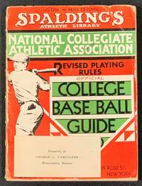 "COLLEGE BASE BALL GUIDE.  Containing Official Rules as Recommended by the Rules Committee of the National Collegiate Athletic Assocation.  1930.; Spalding's ""Red Cover"" Series of Athletic Handbooks.  No. 130R.  Price 25 cents"