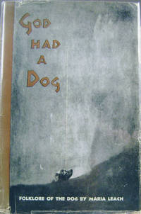 God Had a Dog:  Folklore of the Dog