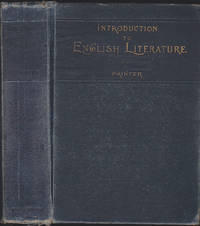 Introduction to English Literature with Suggestions for Further Reading and Study, and Annotated...