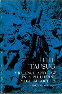 image of The Tausug Violence and law in a Philippine Moslem society
