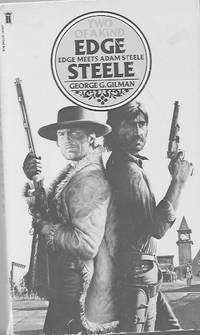 Edge Meets Steele: Two of a Kind by  George G Gilman - Paperback - 1980 - from Farrellbooks (SKU: 004152)