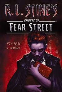 image of Fear Street: How to Be a Vampire