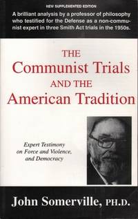 The Communist Trials and the American Tradition: Expert Testimony on Force and Violence, and Democracy