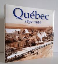 Québec 1850-1950