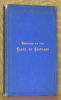 SKETCHES OF THE CLANS OF SCOTLAND WITH COLOURED PLATES OF TARTANS