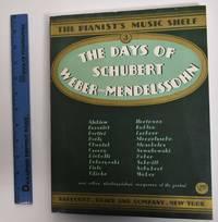 image of The Days of Schubert, Weber and Mendellssohn (The Pianist's Music Shelf), Volume III