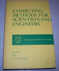 Computing Methods for Scientists and Engineers (Monographs on Numerical Analysis)