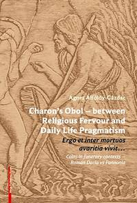 image of CHARON'S OBOL – BETWEEN RELIGIOUS FERVOUR AND DAILY LIFE PRAGMATISM