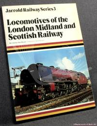 Locomotives Of The London Midland And Scottish Railway by Alan Bloom - Paperback - 1979 - from BookLovers of Bath (SKU: 171508)