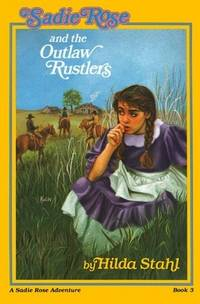 SADIE ROSE AND THE OUTLAW RUSTLERS