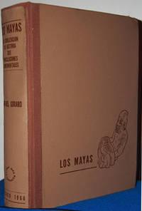 Los Mayas: Su civilizacion - su historia - sus vinculaciones continentales