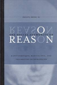 image of The Social Authority of Reason Kant's Critique, Radical Evil, and the  Destiny of Humankind