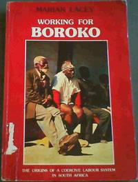 Working for Boroko : The origins of a coercive labour system in South Africa