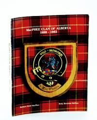 MacPhee clan of Alberta: 1888-1983