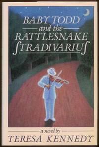 Baby Todd and the Rattlesnake Stradivarius
