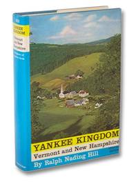 image of Yankee Kingdom: Vermont and New Hampshire (A Regions of America Book)