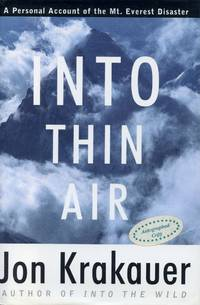 image of Into Thin Air: A Personal Account of the Mount Everest Disaster