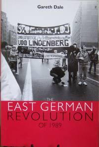 The East German Revolution of 1989