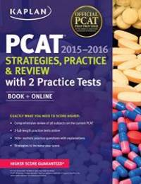 Kaplan PCAT 2015-2016 Strategies, Practice, and Review with 2 Practice Tests: Book + Online...