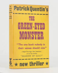 The Green-Eyed Monster. A Mystery Novel