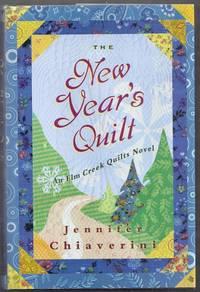 The New Year's Quilt. An Elm Creek Quilts Novel