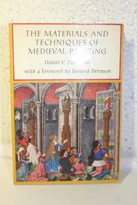 image of The Materials and Techniques of Medieval Painting