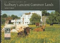 An Appreciation of Sudbury's ancient Common Lands.  A Country Wildlife Site