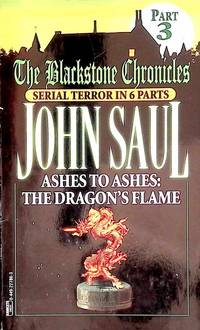 Ashes to Ashes: The Dragon's Flame Blackstone Chronicles #3