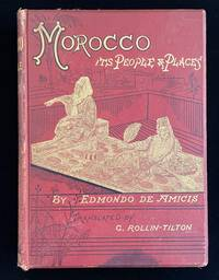 MOROCCO ITS PEOPLE AND PLACES