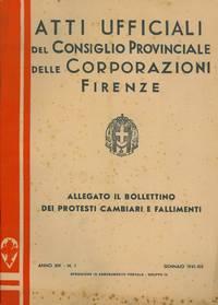 Atti Ufficiali del Consiglio Provinciale delle Corporazioni. Firenze.