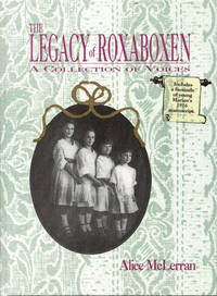 image of The Legacy of Roxaboxen: A Collection of Voices