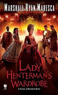 Lady Henterman's Wardrobe: 2 (Streets of Maradaine)