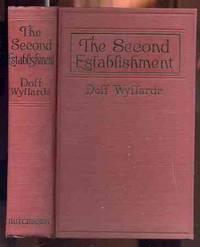 THE SECOND ESTABLISHMENT