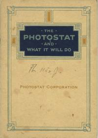 THE PHOTOSTAT AND WHAT IT WILL DO