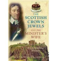 The Scottish Crown Jewels & the Minister's Wife