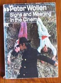 Signs and Meaning in the Cinema by  Peter Wollen - Paperback - 1972 - from C L Hawley and Biblio.co.uk